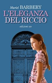 book cover of L'eleganza del riccio by Muriel Barbery