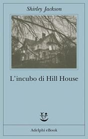 book cover of L' incubo di Hill House by Shirley Jackson