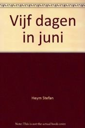 book cover of Vijf dagen in juni by Stefan Heym