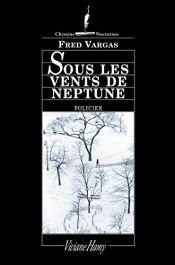 book cover of Sous les vents de Neptune by Fred Vargas
