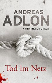 book cover of Tod im Netz (Nordsee-Krimi 1) by Andreas Adlon