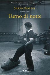 book cover of Turno di notte by Sarah Waters