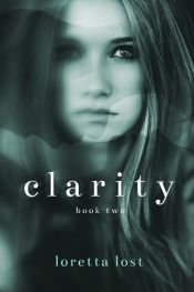 book cover of Clarity 2 by Loretta Lost