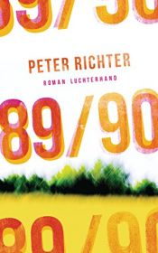 book cover of 89/90: Roman by Peter H. Richter
