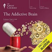 book cover of The Addictive Brain by Thad A. Polk|The Great Courses