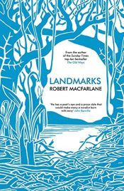 book cover of Landmarks by Robert Macfarlane (5-Mar-2015) Hardcover by unknown author