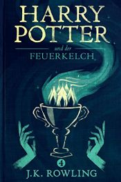 book cover of Harry Potter und der Feuerkelch by Joanne K. Rowling