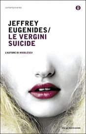 book cover of Le vergini suicide by Jeffrey Eugenides
