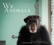 book cover of We Animals by Jo-Anne McArthur (2013-12-01) by Jo-Anne McArthur