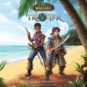 book cover of Traveler: World of Warcraft, Book 1 by Greg Weisman
