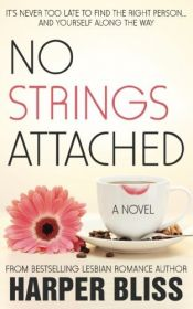 book cover of No Strings Attached: The Pink Bean Series - Book 1 (Volume 1) by Harper Bliss (2016-07-14) by Harper Bliss
