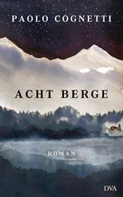 book cover of Acht Berge: Roman by Paolo Cognetti