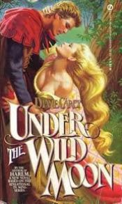 book cover of Under the Wild Moon by Diane Carey