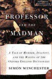 book cover of The Professor and the Madman by Simon Winchester