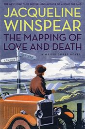 book cover of The Mapping of Love and Death by Jacqueline Winspear