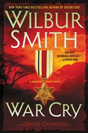book cover of War Cry: A Courtney Family Novel by David Churchill|Wilbur A. Smith