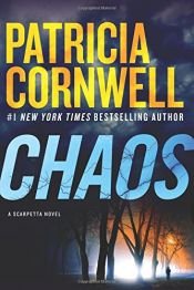 book cover of Chaos: A Scarpetta Novel by Patricia Daniels Cornwell