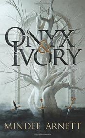 book cover of Onyx & Ivory by Mindee Arnett