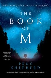 book cover of The Book of M by Peng Shepherd