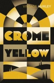 book cover of Crome Yellow by Олдос Хаксли