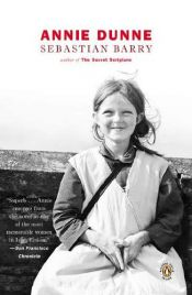 book cover of Annie Dunne by Sebastian Barry