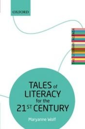 book cover of Tales of Literacy for the 21st Century: The Literary Agenda by Maryanne Wolf