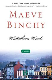 book cover of Whitethorn Woods by Maeve Binchy