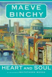 book cover of Heart and Soul by Maeve Binchy