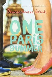 book cover of One Paris Summer by Denise Grover Swank