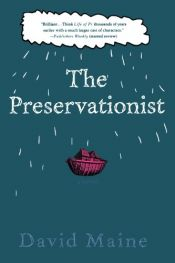 book cover of The preservationist by David Maine