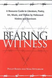book cover of Bearing Witness by Nina Apfelbaum|Philip Rosen