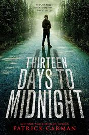 book cover of Thirteen days to midnight by Patrick Carman