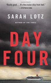 book cover of Day Four by Sarah Lotz