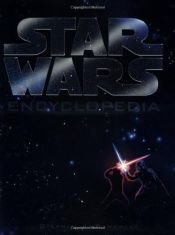 book cover of Star Wars Encyclopedia by Stephen J. Sansweet