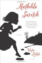 book cover of Mathilda Savitch: A Novel by unknown author