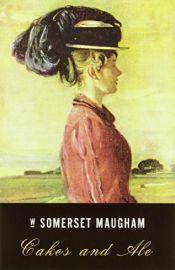 book cover of Cakes and Ale by W. Somerset Maugham
