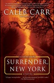 book cover of Surrender, New York by Caleb Carr