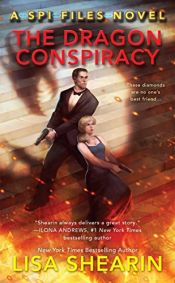 book cover of The Dragon Conspiracy (A SPI Files Novel) by Lisa Shearin
