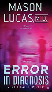 book cover of Error in Diagnosis: A Medical Thriller by Mason Lucas M. D.