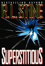 book cover of Superstitious by R. L. Stine