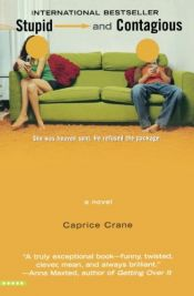 book cover of Stupid and Contagious by Caprice Crane