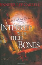 book cover of Interred with Their Bones by Jennifer Lee Carrell