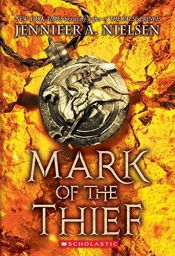 book cover of Mark of the Thief by Jennifer A. Nielsen