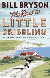 book cover of The Road to Little Dribbling by Bill Bryson