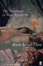 book cover of The Notebooks of Don Rigoberto by Mario Vargas Llosa