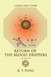 book cover of Return of the Blood Drippers: A Feng Shui Story by K Fung