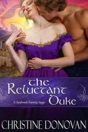 book cover of The Reluctant Duke by Christine Donovan
