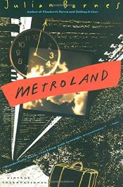 book cover of Metroland by Julian Barnes