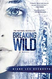 book cover of Breaking Wild by Diane Les Becquets