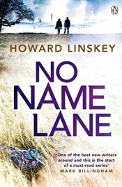 book cover of No Name Lane by Howard Linskey